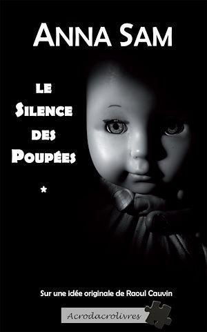 Téléchargez le livre :  Le silence des poupées