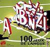 Télécharger le livre :  100 jeux de langue à l'école et ailleurs