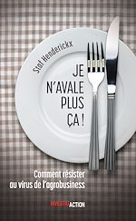 Download this eBook Je n'avale plus ça!