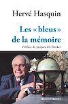 Télécharger le livre :  Les « bleus »  de la mémoire