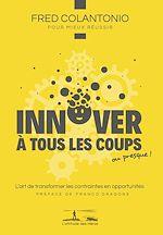 Download this eBook Innover à tous les coups…ou presque