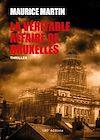 Télécharger le livre :  La véritable affaire de Bruxelles