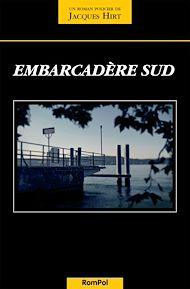 Téléchargez le livre :  Embarcadère sud