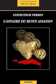 Téléchargez le livre :  L'affaire du buste assassin