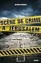Télécharger le livre : Scène de crime à Jerusalem