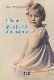 Téléchargez le livre :  Liliane qui a perdu son histoire
