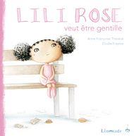 Téléchargez le livre :  Lili-Rose veut être gentille