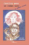 Télécharger le livre :  Casting pour un roman noir à reflets bleus