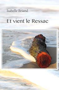 Téléchargez le livre :  Et vient le Ressac