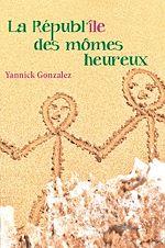 Download this eBook La républ'île des mômes heureux