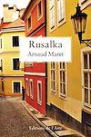 Télécharger le livre :  Rusalka