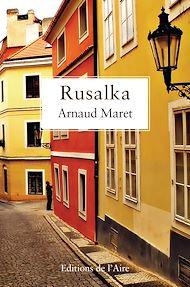 Téléchargez le livre :  Rusalka