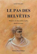 Téléchargez le livre :  Le Pas des Helvètes