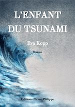 Téléchargez le livre :  L'enfant du tsunami