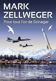 Téléchargez le livre :  Pour tout l'or de Srinagar
