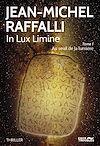 Télécharger le livre : In Lux Limine. Tome 1
