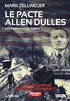 Le Pacte Allen Dulles