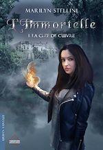 Téléchargez le livre :  L'Immortelle. 1 - La Clef de cuivre