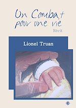 Téléchargez le livre :  Un Combat pour une vie