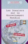 Télécharger le livre :  Les Dossiers sur le Gouvernement Mondial