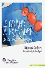 Téléchargez le livre :  Le Grand Alexandre et la Fourmi Magique