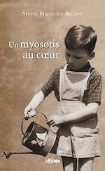 Download this eBook Un myosotis au cœur