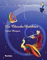 Download this eBook Le Cherche-Bonheur
