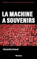 La machine à souvenirs
