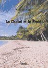 Télécharger le livre :  Le Chaud et le Froid