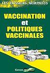 Télécharger le livre :  Dossiers vaccination et politiques vaccinales
