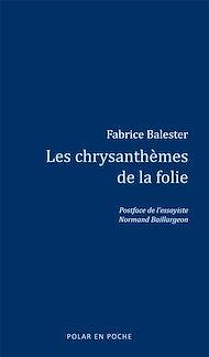Téléchargez le livre :  Les chrysanthèmes de la folie
