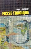 Télécharger le livre :  Fossé tragique
