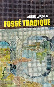 Téléchargez le livre :  Fossé tragique
