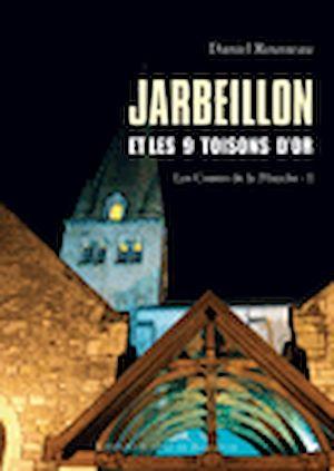 Téléchargez le livre :  Jarbeillon et les 9 Toisons d'or