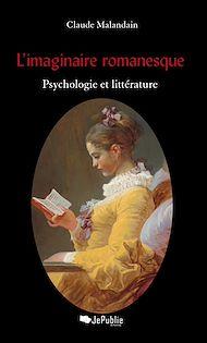 Téléchargez le livre :  L'imaginaire romanesque