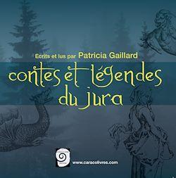 Les Contes et Légendes du Jura