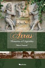 Arras, histoires et légendes