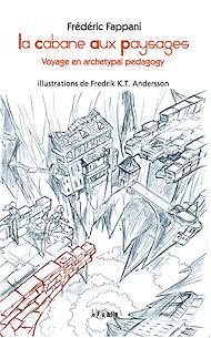 Téléchargez le livre :  La cabane aux paysages