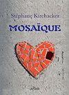 Télécharger le livre :  Mosaïque