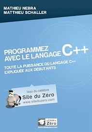 Téléchargez le livre :  Programmez avec le langage C++ - Toute la puissance du langagce C++ expliquée aux débutants