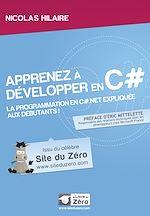 Téléchargez le livre :  Apprenez à développer en C# - La programmation en C#.Net expliquée aux débutants!