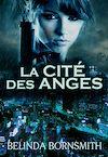Télécharger le livre :  La Cité des anges