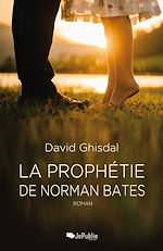 Download this eBook La Prophétie de Norman Bates