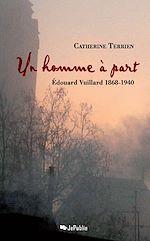 Un homme à part - Edouard Vuillard