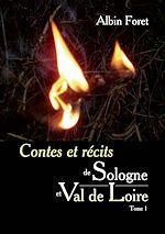 Contes et récits de Sologne et Val de Loire - Tome 1