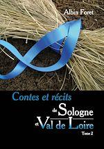Contes et récits de Sologne et Val de Loire - Tome 2