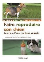 Téléchargez le livre :  Faire reproduire son chien