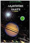 Télécharger le livre :  Naat's IV. Le mystère Naat's