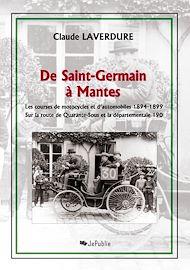 Téléchargez le livre :  De Saint-Germain à Mantes - Les courses de motocycles et d'automobiles 1894-1899