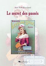 Le secret des passés